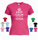 'Keep Calm and Practice Yoga' Zen Buddhism Relaxation Funny Ladies T-shirt Tee