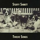 Twelve Songs - Stuffy Shmitt (2012, CD NEU)