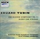 Eduard Tubin: Unfinished Symphony No. 11; Elegy for Strings (CD, Oct-1995,...