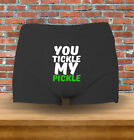 """you Tickle My Pickle"" Funny Naughty Mens Underwear Boxers"