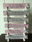 MUM WOODEN PLAQUE SIGN SHELF SITTER SENTIMENTAL WORDS PINK GREY MOTHERS DAY GIFT