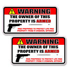"""Warning Owner is Armed 2nd Amendment Pro-Gun Rights Pistol Sticker Decal 5"""" ea."""