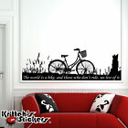 The World is a Bike with Cruiser, Grassland, and Dog Vinyl Wall Decal Quote K605