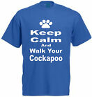 KEEP CALM AND WALK YOUR COCKAPOO T-SHIRT Funny Dog Lover Cockerpoo Present Gift