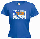 'This is what an Awesome Girlfriend Looks Like' - Girls Ladies Funny T-shirt