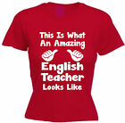 THIS IS WHAT AN AMAZING ENGLISH TEACHER LOOKS LIKE COTTON T-SHIRT Men's Women's