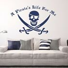 A Pirate's Life For Me with Jolly Roger Vinyl Wall Decal for nursery room K343-W