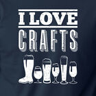 I LOVE CRAFTS funny craft beer T-Shirt alcohol drinking das boot microbrews