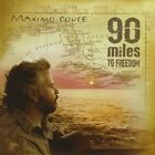 Maximo Couce - 90 Miles To Freedom   CD   LIKE NEW   DB2007