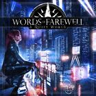 Words of Farewell - Quiet World