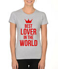 best love calculator in the world - BEST LOVER IN THE WORLD couples dating love Valentine's Day Women's T-Shirt