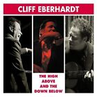 0033651019923 RED HOUSE AUDIO CD CLIFF EBERHARDT - HIGH ABOVE THE DOWN BELOW 0 M
