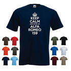 'Keep Calm and Drive an Alfa Romeo 159' Men's Funny Car Gift T-shirt