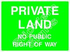 PRIVATE LAND - NO PUBLIC RIGHT OF WAY - COUN0064 Stickers & Signs