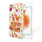 I Love You Mum Image 8 Case Cover For All Top Makes And Models Phones
