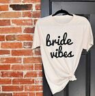 New Bride vibes Letter Print T shirt Tee Top Casual Short Sleeve Shirt Tee Shirt