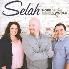 Hope of the Broken World by Selah (CD, Aug-2011, Curb) MINT/Factory Sealed