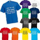 And On The 8th Day God Created - Personalised Custom Printed T Shirt Men Women
