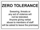 Zero Tolerance Abuse Violance Notice Sign - Aluminium Self Adhesive