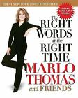 The Right Words at the Right Time by Marlo Thomas (Paperback / softback)