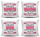 Back Off I Have A Crazy Relative Cushion Cover - Pink