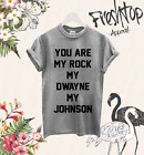 You Are My Rock My Dwayne My Johnson T Shirt Tumbrl Novelty Fashion Love Unicorn