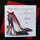 PERSONALISED Handmade BIRTHDAY Card Stiletto Shoes 16th 18th 21st 30th 40th 2516