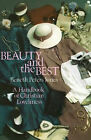Beauty and the Best [Paperback] - by Beneth Peters Jones