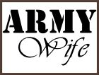 Decal - Army Wife - Vinyl Decal for Car/Truck Window