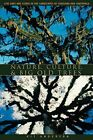 Nature, Culture, and Big Old Trees: Live Oaks and Ceibas in the Landscapes of Lo