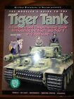 The Modeler's Guide To The Tiger Tank 1/35th Scale SC Book By Stansell 2003