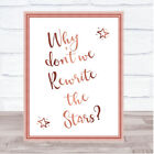 Rose Gold Rewrite The Stars Song Lyric Quote Print