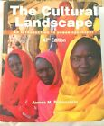 The Cultural Landscape An Introduction to Human Geography AP Edition by James M.