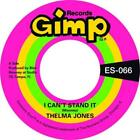 """THELMA JONES - I CAN'T STAND IT / ONLY YESTERDAY - NEW 7"""" SINGLE"""