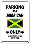 """PARKING FOR JAMAICAN ONLY Aluminum Sign jamaica flag national pride love 10"""""""