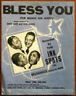 The Ink Spots Bless You For Being An Angel – Pub. 1939