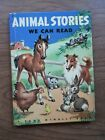 Vintage Rand McNally Book ANIMAL STORIES WE CAN READ 1947 Dorothy Grider Elf 1st
