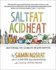 NEW! Salt, Fat, Acid, Heat: Mastering the Elements of Good Cooking - Hardcover