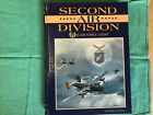 8th Air Force 2nd Air Division WWII USAAF Documentary Book by Warren K. Sutor