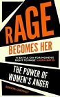 Rage Becomes Her by Chemaly  New 9781471172113 Fast Free Shipping..