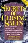 Secrets of Closing Sales by Charles B. Roth and Roy Alexander NEW