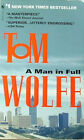 Tom Wolfe - A Man in Full (New York Times Bestseller)