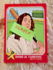 WEIRD AL YANKOVIC CARD--- limited quantity