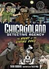 Night of the Living Dogs (Chicagoland Detective Agency) (Graphic Universe), Trin