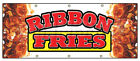 RIBBON FRIES BANNER SIGN hot chips french frys signs