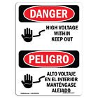 OSHA Danger - High Voltage Within Keep Out Bilingual | Heavy Duty Sign or Label