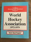World Hockey Association Complete Historical & Statistical Reference RARE