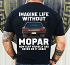 Life Without Mopar T- shirt $18.95 USD on eBay