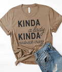 Kinda A Lady Kinda Redneck Crazy Short Sleeve T-Shirt