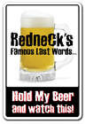 REDNECK'S famous last words Decal redneck beer hunter funny gift country Dixie